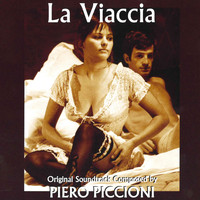 Piero Piccioni - La Viaccia (Official Motion Picture Soundtrack)