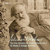 Ulf Wallin / Roland Pöntinen - Brahms: Works for Violin & Piano, Vol. 2