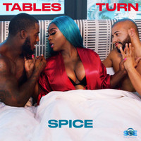 Spice - Tables Turn