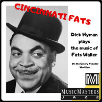 Dick Hyman - Cincinnati Fats: Dick Hyman Plays the Music of Fats Waller