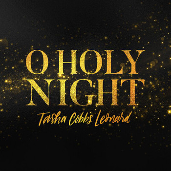Tasha Cobbs Leonard - O Holy Night