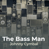 Johnny Cymbal - The Bass Man
