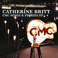 Catherine Britt - CMC Songs & Stories EP (Live Acoustic)