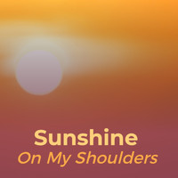 Ace Cannon - Sunshine on My Shoulders