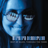 Barbara Dennerlein - Best of Blues - Through the Years