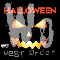 Dj Da West - Halloween West Order (Explicit)