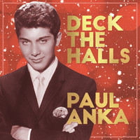 Paul Anka - Deck the Halls