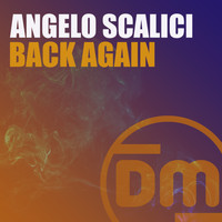 Angelo Scalici - Back Again
