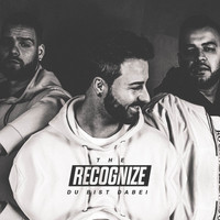The Recognize - Du bist dabei