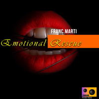 Franc.Marti - Emotional Rescue