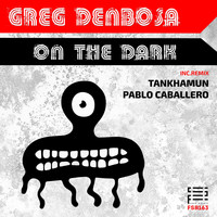 Greg Denbosa - On The Dark