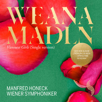 Wiener Symphoniker - Weana Mad'ln, Op. 388 (Single Version)