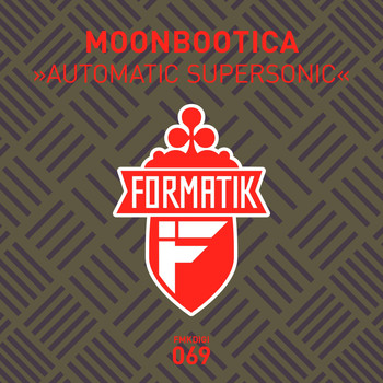 Moonbootica - Automatic Supersonic