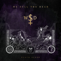 We Sell The Dead - Black Sleep