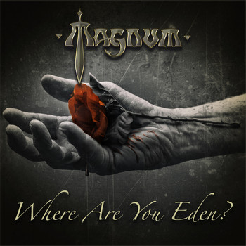 Magnum - Where Are You Eden?