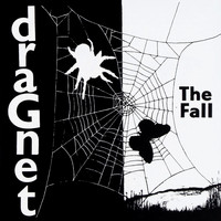 The Fall - Dragnet (Deluxe Edition)