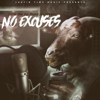 Justin Time The Rookie - No Excuses (feat. Ramiah)