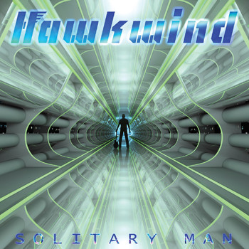 Hawkwind - Solitary Man