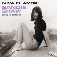 Sandie Shaw - ¡Viva El Amor! (Sings In Spanish)