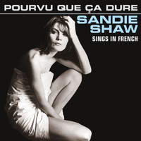 Sandie Shaw - Pourvu Que Ça Dure (Sings In French)