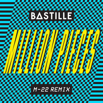 Bastille - Million Pieces (M-22 Remix)