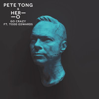 Pete Tong - Go Crazy
