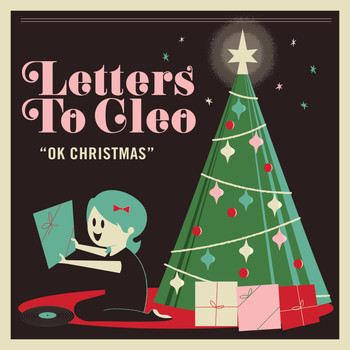 Letters To Cleo - OK Christmas