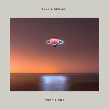 Zedd - Good Thing (Explicit)