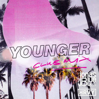 Jonas Blue - Younger (Club Mix)