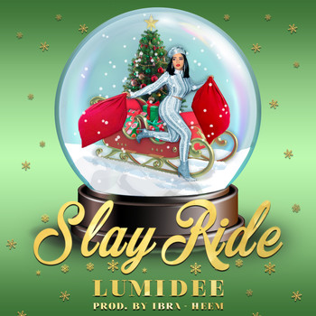 Lumidee - Slay Ride