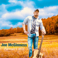 Joe McGinness - Forever I Will