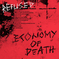 Refused - Economy Of Death (Explicit)