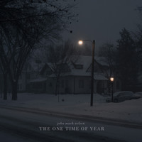 John Mark Nelson - The One Time of Year