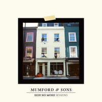 Mumford & Sons - Sigh No More Sessions (Explicit)
