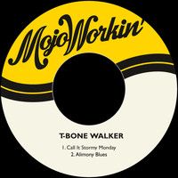 T-Bone Walker - Call It Stormy Monday / Alimony Blues