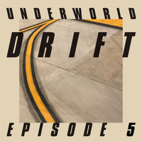 "Underworld - DRIFT Episode 5 ""GAME"""