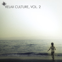 Various Artists - Relax Culture, Vol. 2