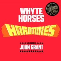 Whyte Horses - Hard Times