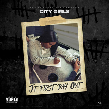 City Girls - JT First Day Out (Explicit)