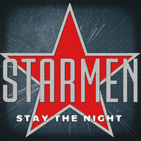 Starmen - Stay the Night