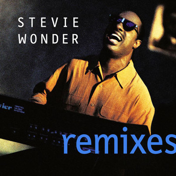 Stevie Wonder - Remixes