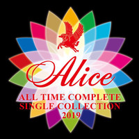 Alice - All Time Complete Single Collection 2019