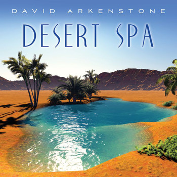 David Arkenstone - Desert Spa