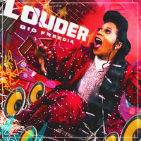Big Freedia - Louder (feat. Icona Pop) (Explicit)