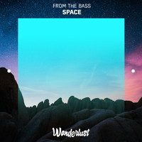 from the bass - Space