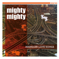 Mighty Mighty - Misheard Love Songs