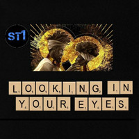 St1 / - Looking In Your Eyes