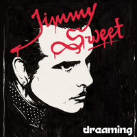 Jimmy Sweet - Dreaming