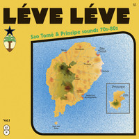 Various Artists / - Léve Léve: Sao Tomé & Principe Sounds (70s - 80s)