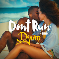 DYUM / - Don't Run (Remix)